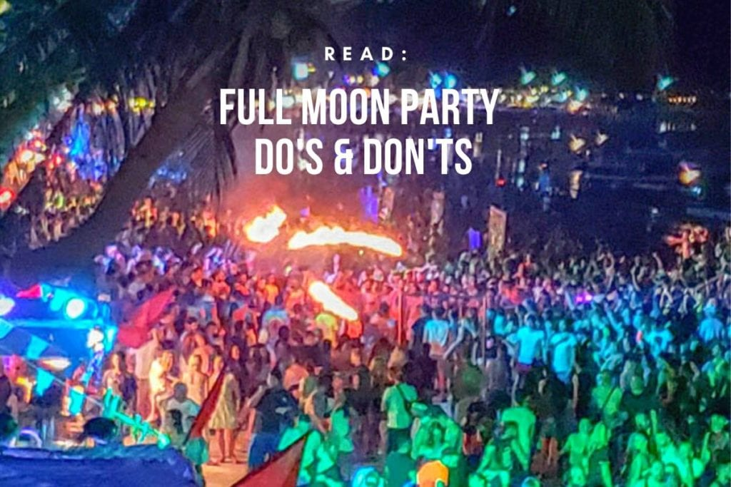 Full Moon Party Do's And Don'ts