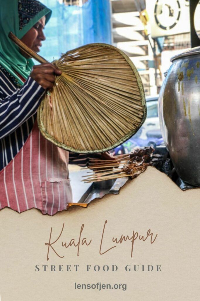 Pin for Pinterest about street food in Kuala Lumpur