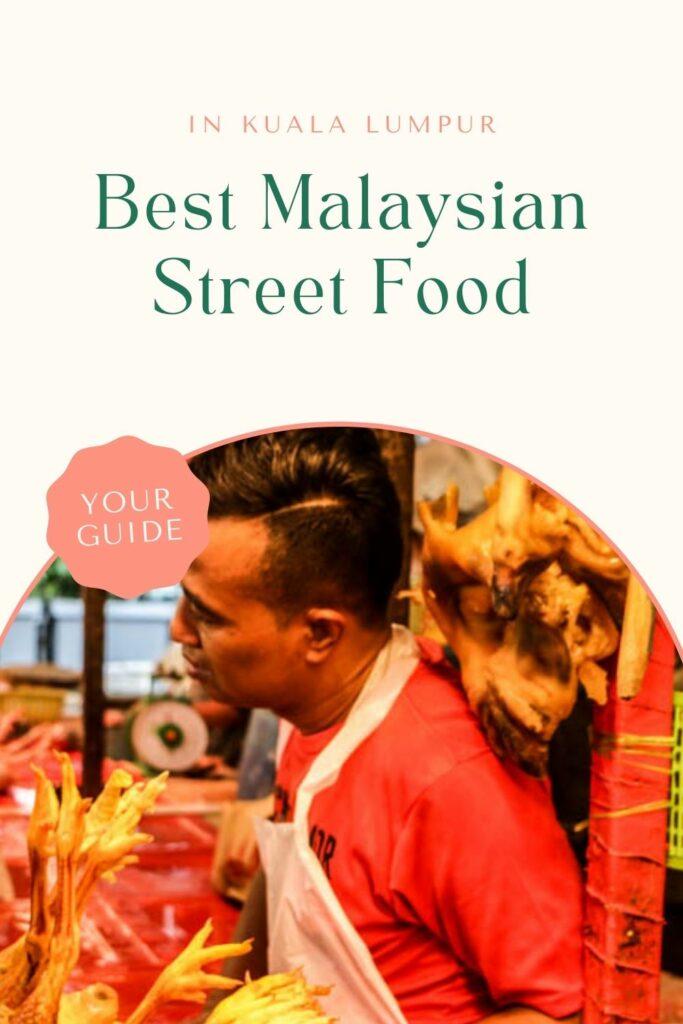 Pin for Pinterest of street food in Kuala Lumpur