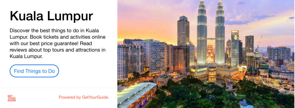 GetYourGuide advert for things to do in Kuala Lumpur