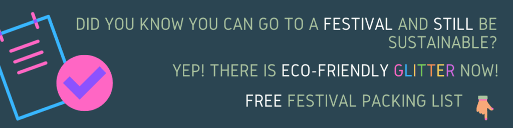 Eco-Friendly Festival Packing List