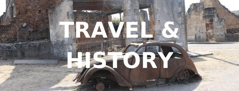 Travel and History Oradour-sur-Glane