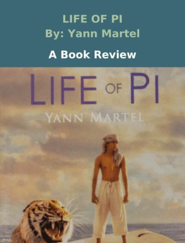Life of Pi: A Book to Make You Question Life