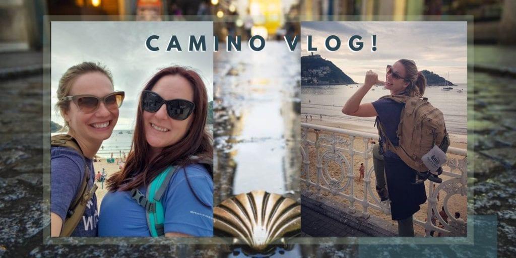 Camino Vlog