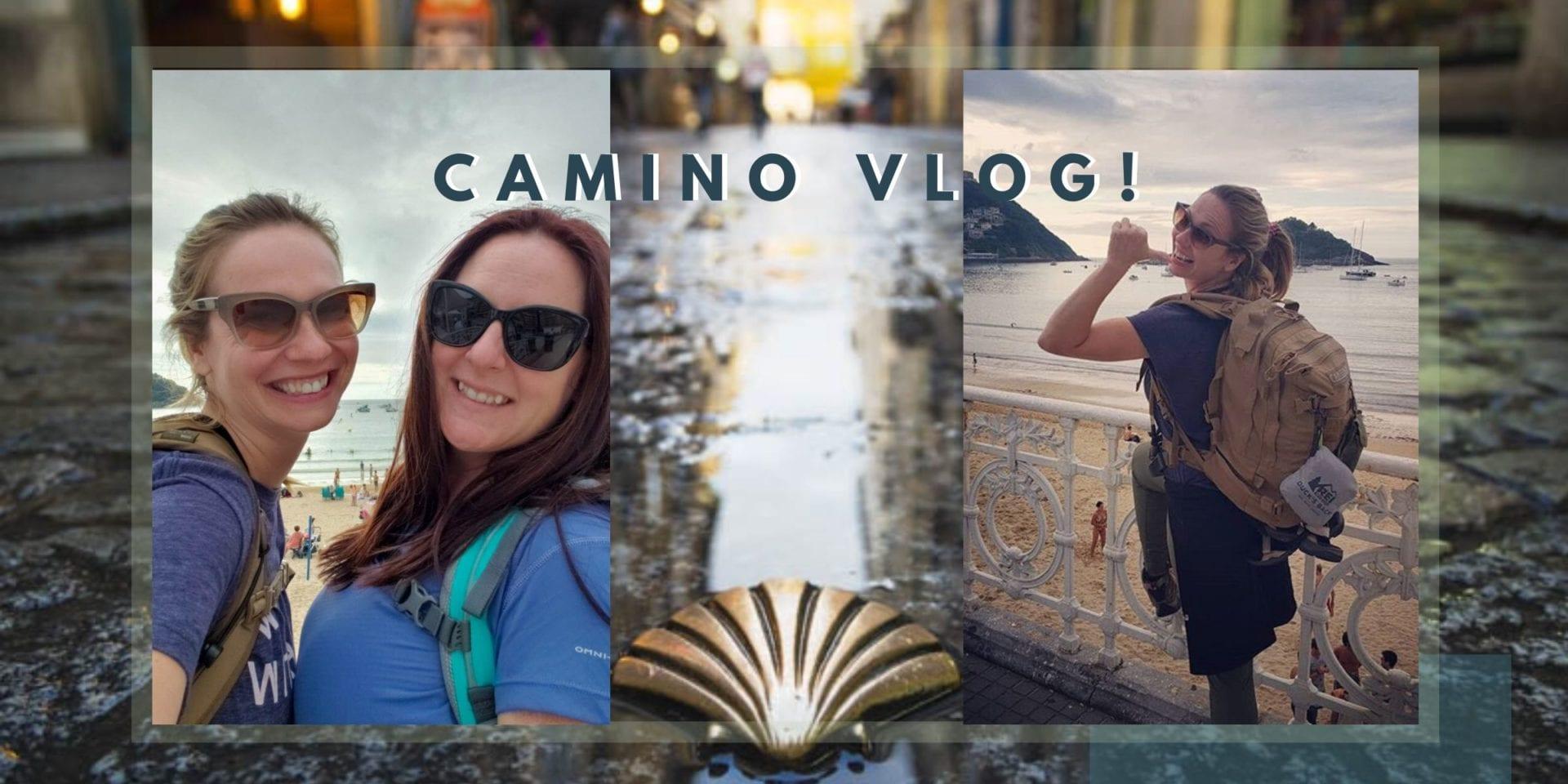 Camino de Santiago Vlog