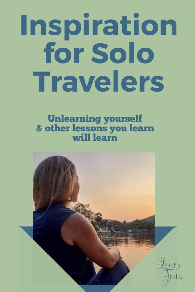 Pin for Pinterest on traveling alone will teach you to unlearn yourself