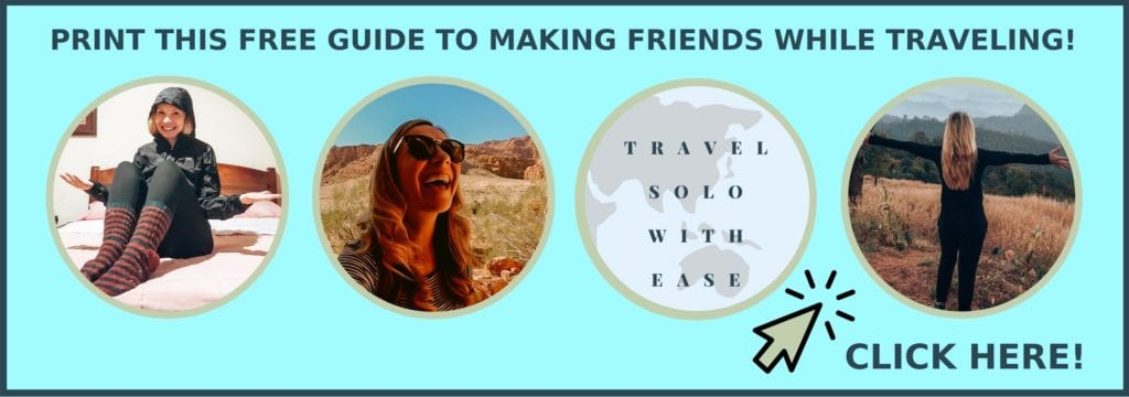 MAKE FRIENDS WHILE TRAVELING ALONE