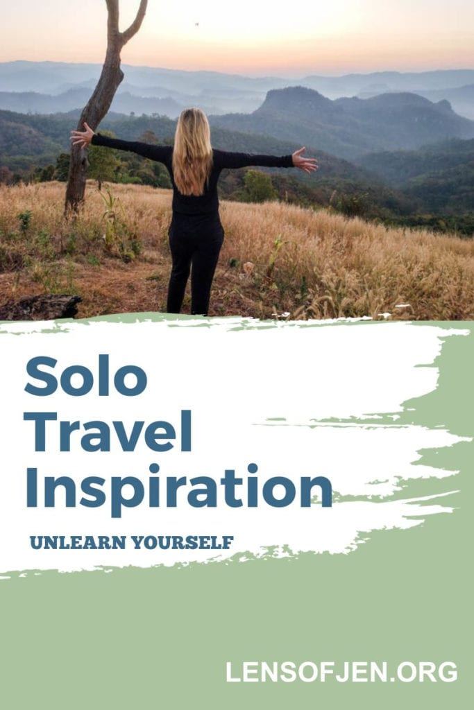 Pin for Pinterest on the topic that traveling alone will teach you to unlearn yourself