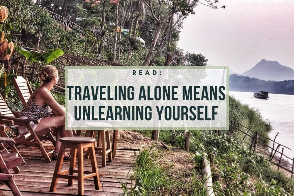 solo travel means unlearning yourself
