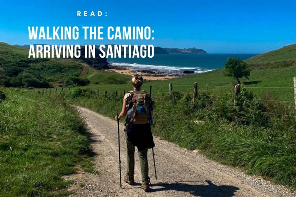 travel and grief and walking the camino