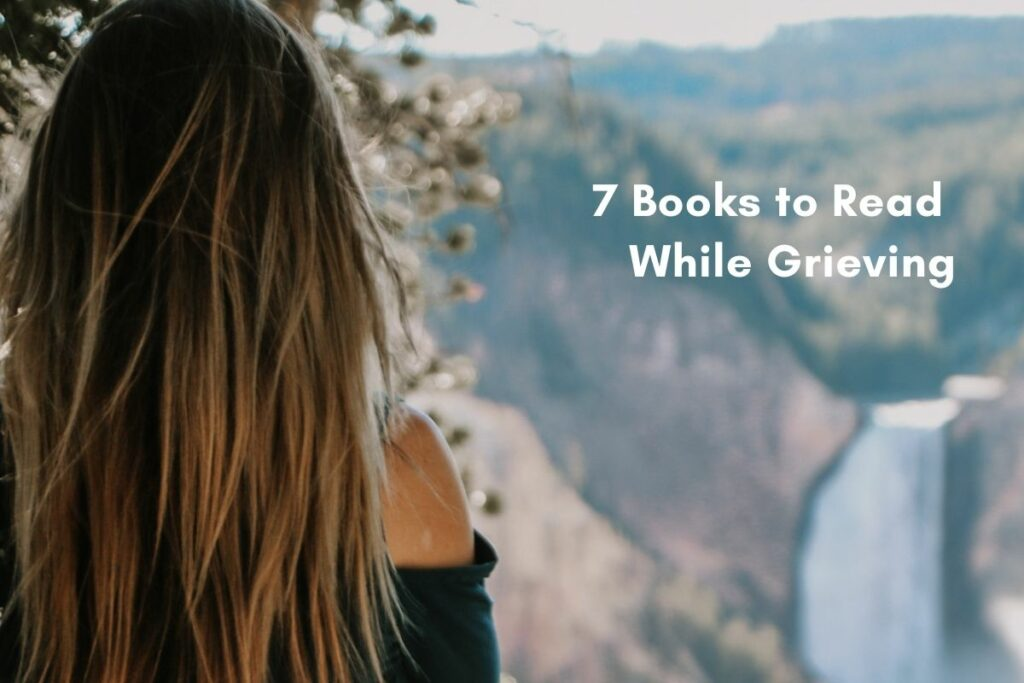Books to read while grieving