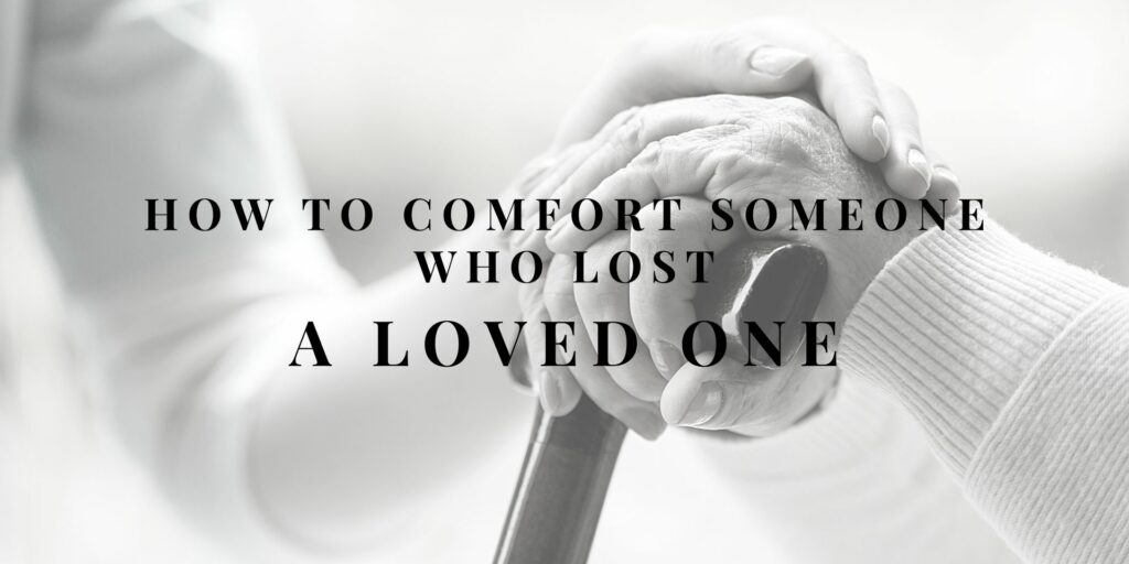 what to say to someone who lost a loved one
