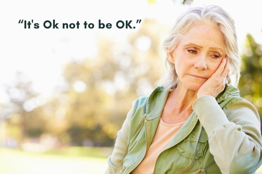 """""""It's OK not to be OK"""" a good phrase for someone who lost a loved one"""