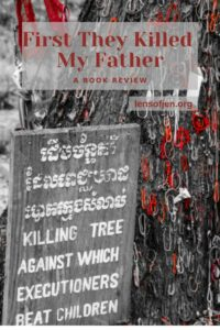 Pinterest Pin for First They Killed My Father