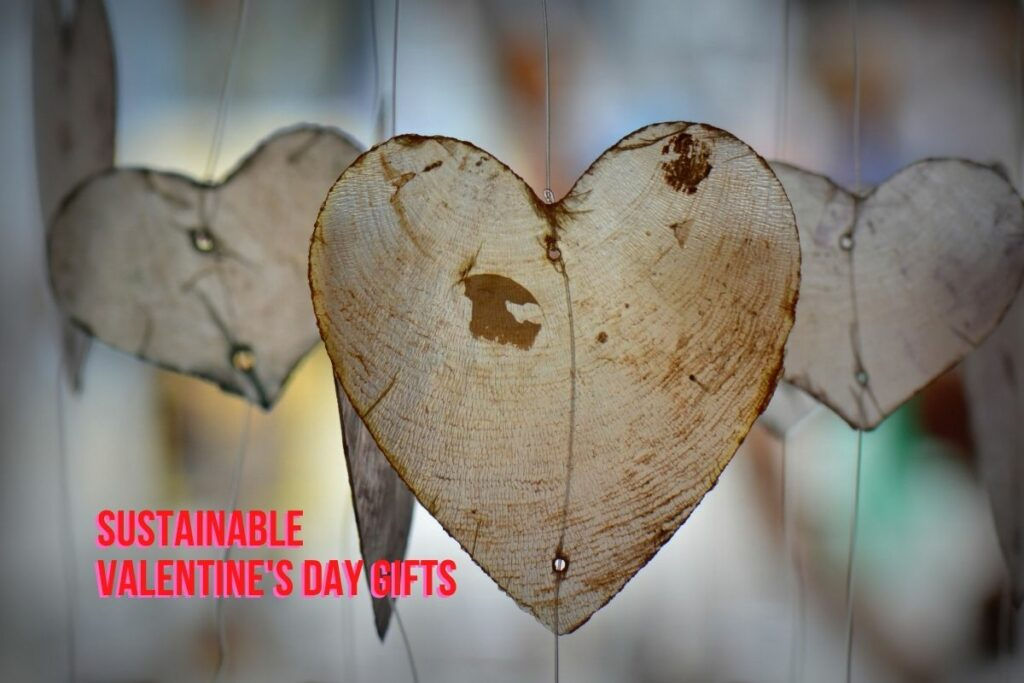 sustainable gift giving for Valentine's Day