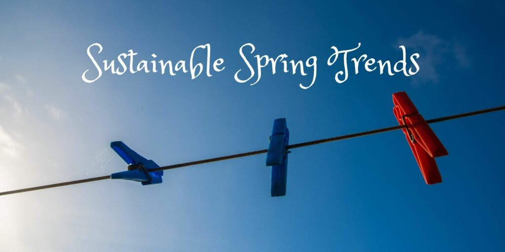sustainable living for spring