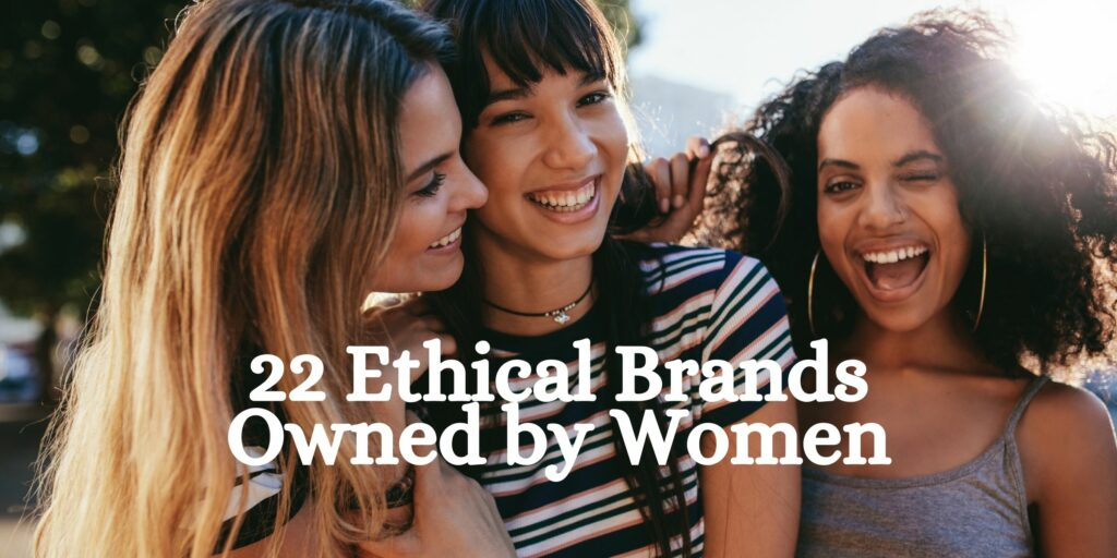 sustainable brands owned by women