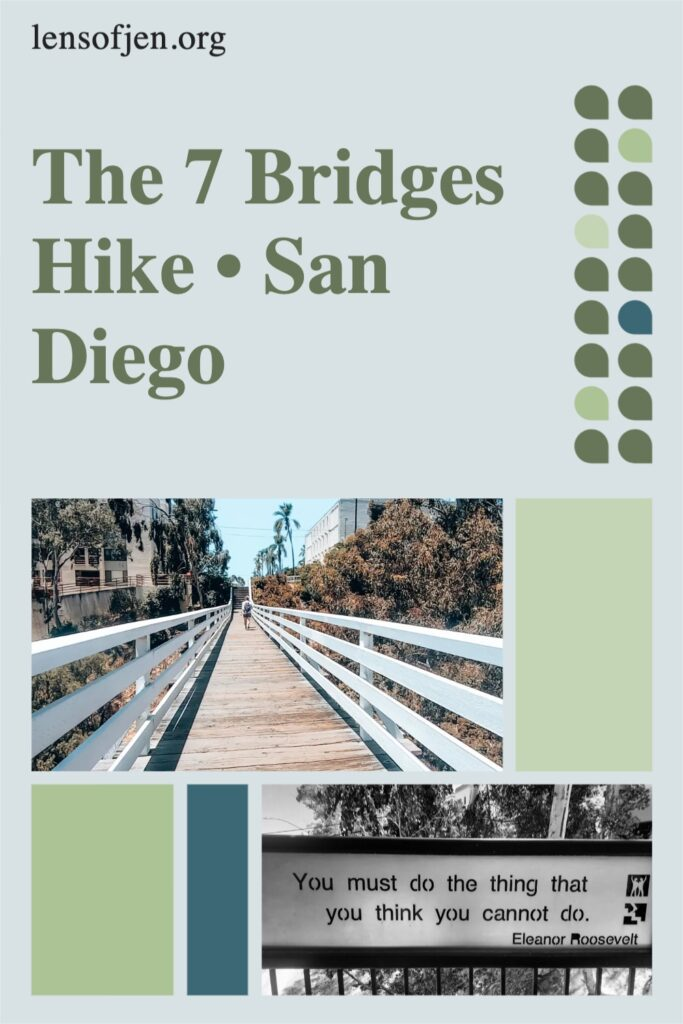 Pin for Pinterest on the 7 bridges walk in San Diego