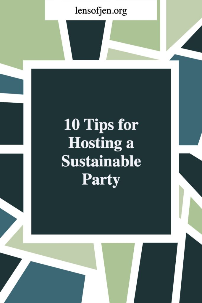 Pinterest pin for hosting a sustainable party