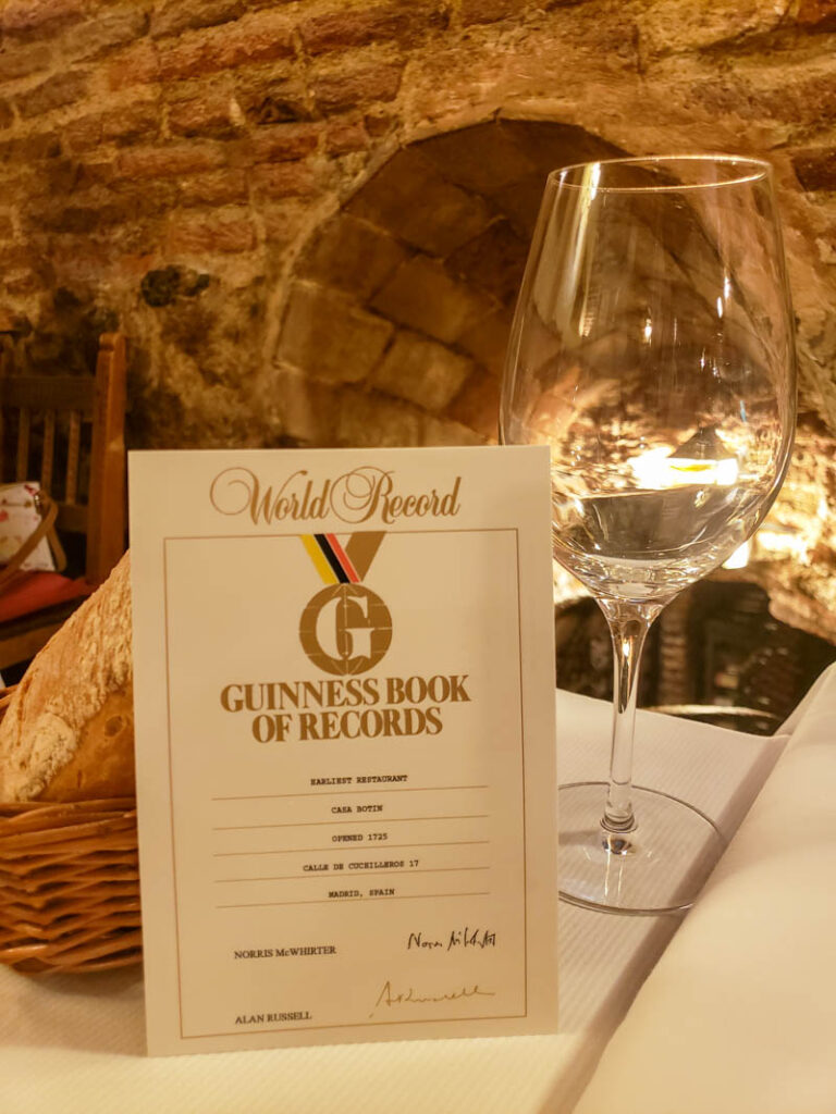 Sobrino de Botín is the oldest restaurant in the world according to the Guinness Book of Records