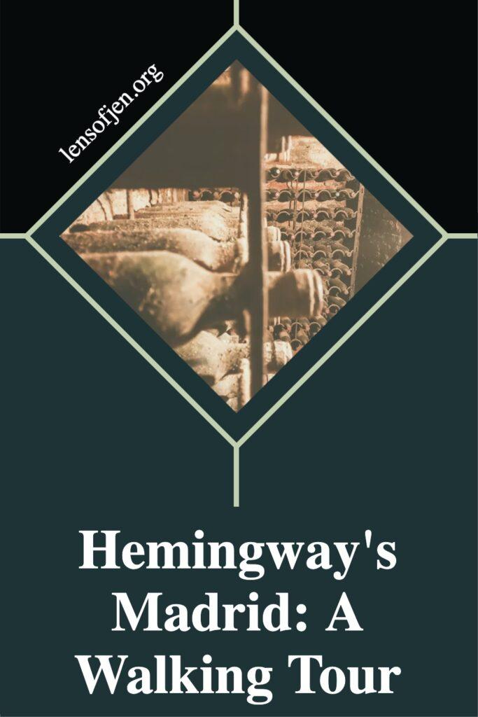 Pin for Pinterest of Hemingway's Madrid Haunts
