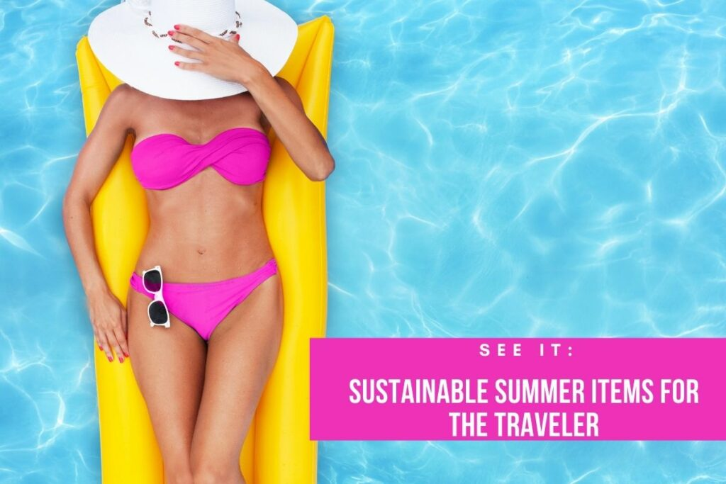 sustainable living in the summertime