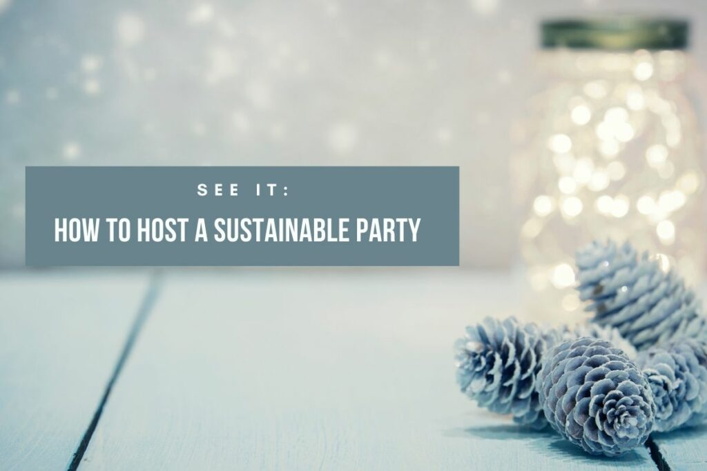 Hosting a sustainable party