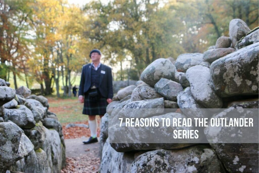 7 reasons you should read the outlander series