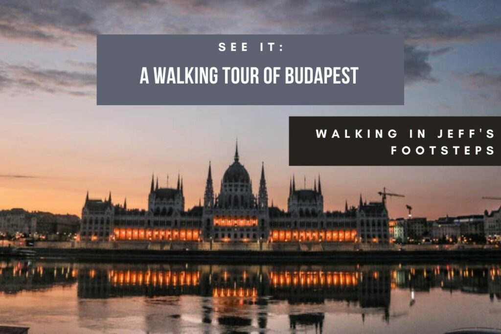 A Walking Tour of Budapest Cover image