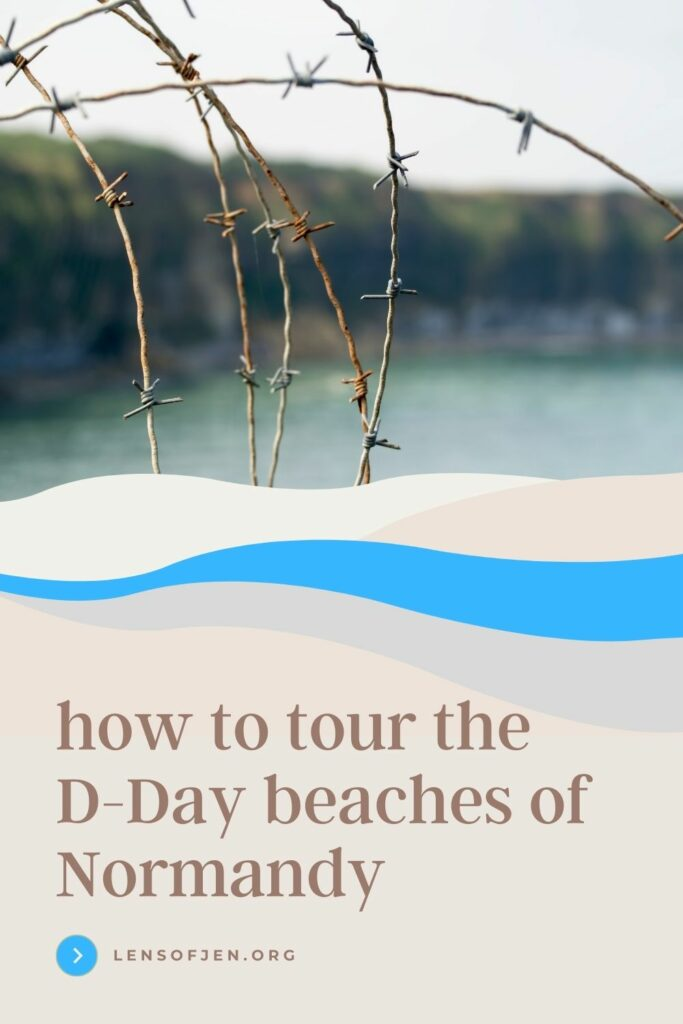 Pin for Pinterest of D-Day Tour of Normandy