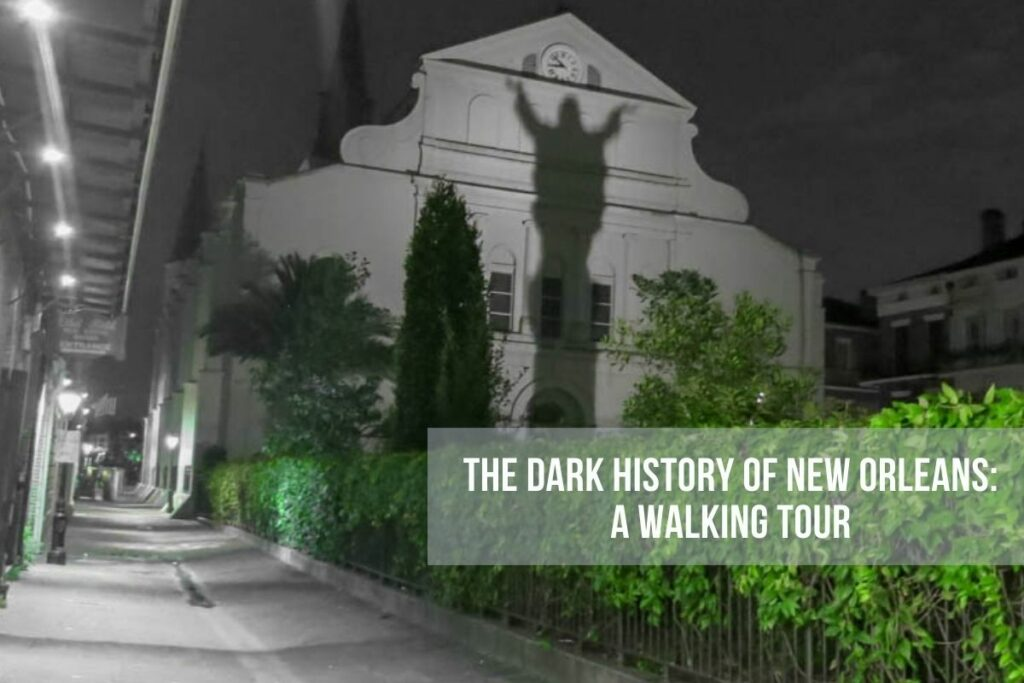 Travel and history combine in this walking tour of the haunted history of New Orleans