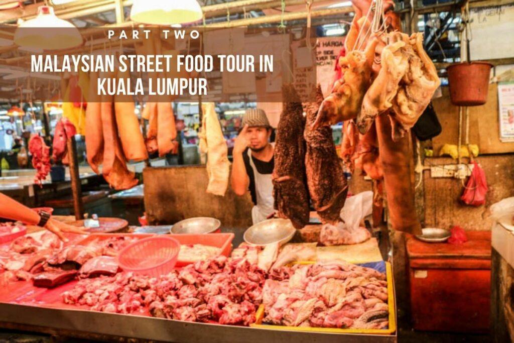 Malay street food tour in Kuala Lumpur!