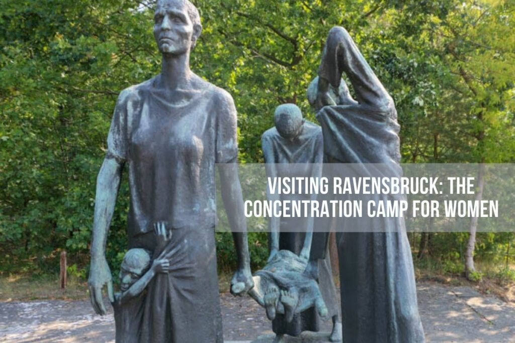 Visiting Ravensbruck is part of a Never Forget tour through travel and history
